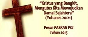 Tema pesan Paskah PGI 2015 | pgi.or.id